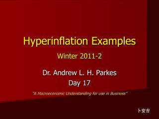 Hyperinflation Examples Winter 2011-2