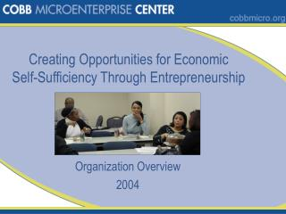 Creating Opportunities for Economic Self-Sufficiency Through Entrepreneurship