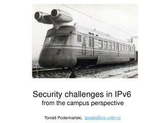 Security challenges in IPv6  from the campus perspective