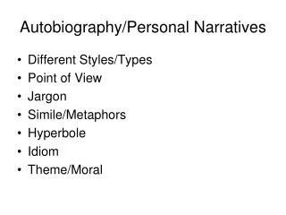 Autobiography/Personal Narratives
