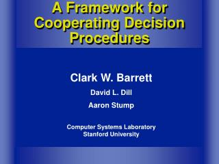 A Framework for Cooperating Decision Procedures