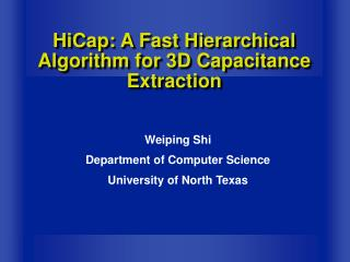 HiCap: A Fast Hierarchical Algorithm for 3D Capacitance Extraction