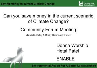 Can you save money in the current scenario of Climate Change? Community Forum Meeting
