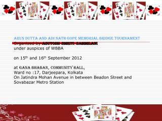 Arun Dutta and Adi Nath Gope Memorial Bridge Tournament