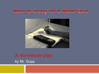 A 45-minute plan by Mr. Gopp