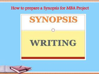 How to prepare a Synopsis for MBA Project