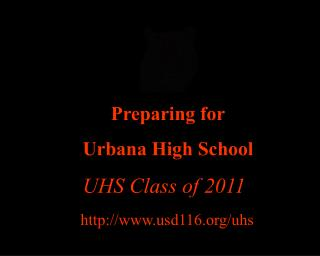 Preparing for Urbana High School
