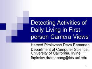 Detecting Activities of Daily Living in First-person Camera Views
