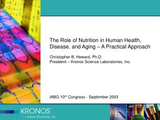 The Role of Nutrition in Human Health, Disease, and Aging – A Practical Approach