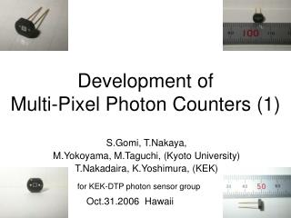 Development  of Multi-Pixel Photon Counters (1)