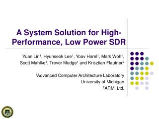A System Solution for High- Performance, Low Power SDR