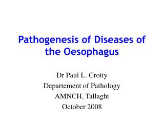 Pathogenesis of Diseases of the Oesophagus