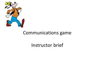 Communications game Instructor brief