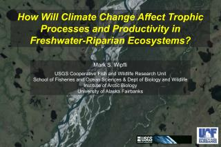 How Will Climate Change Affect Trophic Processes and Productivity in Freshwater-Riparian Ecosystems?
