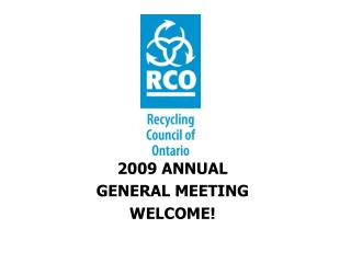 2009 ANNUAL  GENERAL MEETING WELCOME!