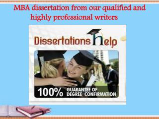 MBA dissertation from our  writers