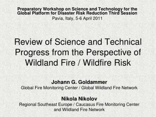 Review of Science and Technical Progress from the Perspective of Wildland Fire / Wildfire Risk