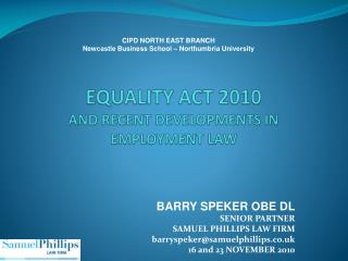 EQUALITY ACT 2010  AND RECENT DEVELOPMENTS IN EMPLOYMENT LAW