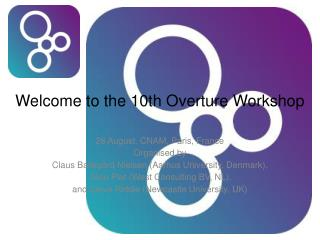 Welcome to the 10th Overture Workshop