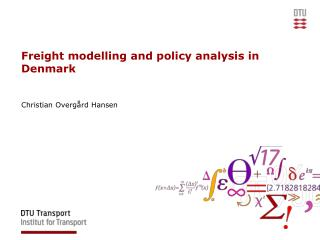 Freight modelling and policy analysis in Denmark