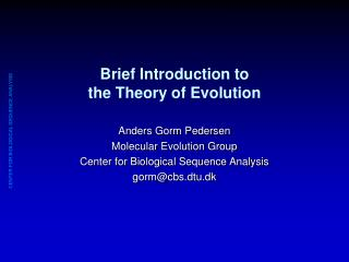 Brief Introduction to  the Theory of Evolution