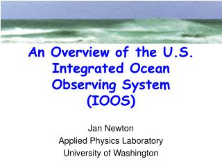 An Overview of the U.S. Integrated Ocean Observing System