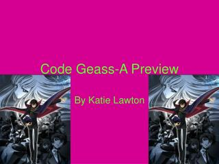 Code Geass-A Preview
