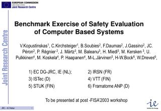 Benchmark Exercise of Safety Evaluation of Computer Based Systems
