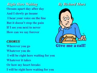 Right Here Waiting                      By Richard Marx