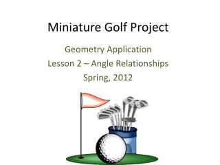 Miniature Golf Project
