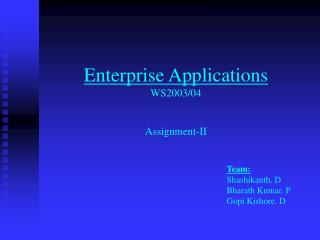 Enterprise Applications WS2003/04 Assignment-II