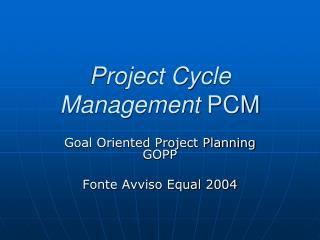 Project Cycle Management  PCM
