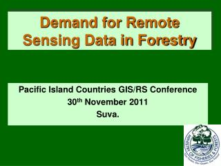 Demand for Remote Sensing Data in Forestry