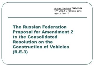 The Russian Federation Proposal for Amendment 2