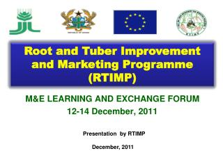 M&E LEARNING AND EXCHANGE FORUM 12-14 December, 2011