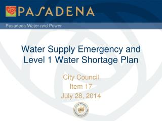 Water Supply Emergency and Level 1 Water Shortage Plan
