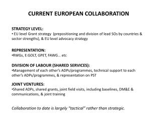 CURRENT EUROPEAN COLLABORATION