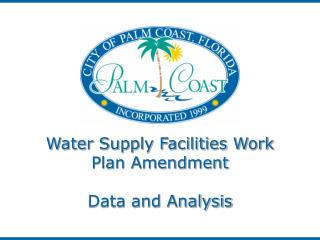 Water Supply Facilities Work Plan Amendment Data and Analysis