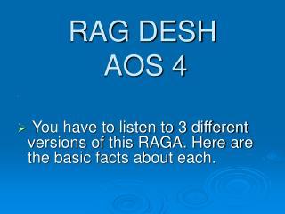 RAG DESH AOS 4