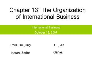 Chapter 13: The Organization of International Business
