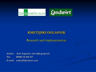 KMETIJSKI OGLASNIK Research and implementation