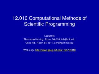 12.010 Computational Methods of Scientific Programming