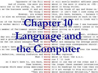 Chapter 10 Language and  the Computer