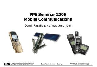PPS Seminar 2005 Mobile Communications