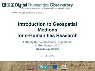 Introduction to Geospatial Methods for e-Humanities Research