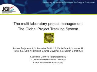 The multi-laboratory project management The Global Project Tracking System