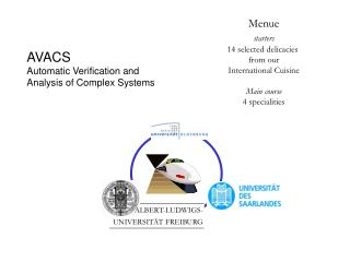 AVACS  Automatic Verification and  Analysis of Complex Systems