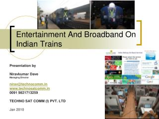 Entertainment And Broadband On Indian Trains