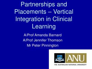 Partnerships and Placements – Vertical Integration in Clinical Learning