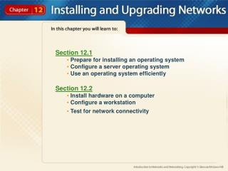 Section 12.1  Prepare for installing an operating system  Configure a server operating system